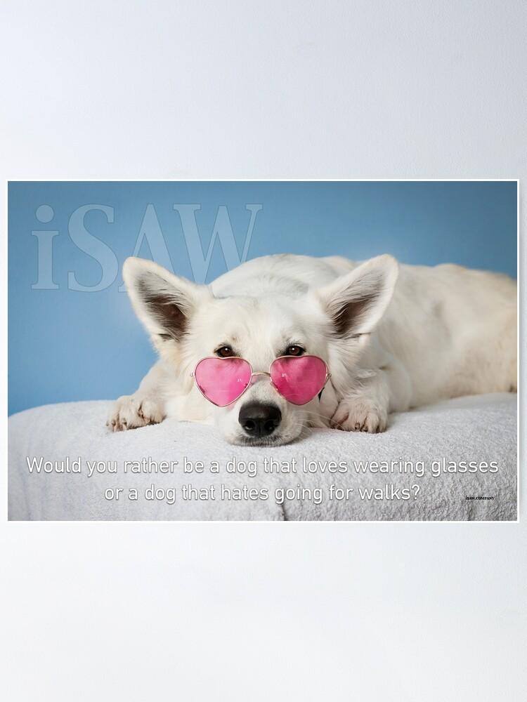 Alternate view of Loves Glasses or Hates Walks Poster