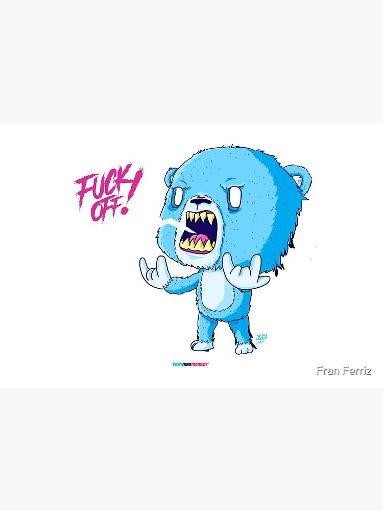 F**K OFF! by Fran Ferriz de FranFerriz
