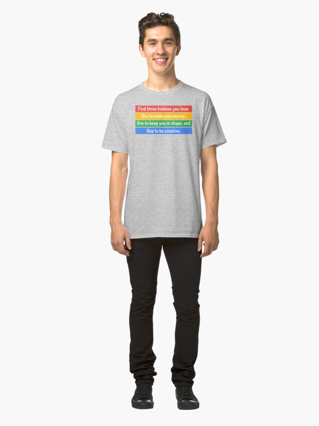 Alternate view of Find three hobbies you love Classic T-Shirt