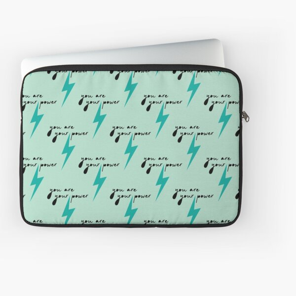 You Are Your Power Laptop Sleeve