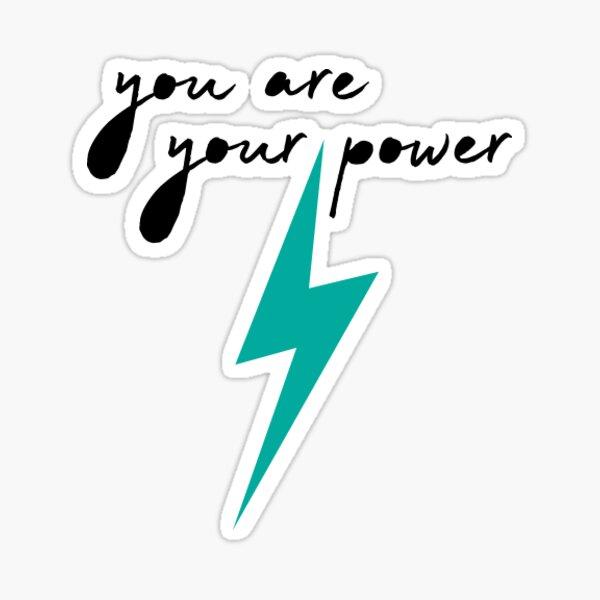 You Are Your Power (aqua) Sticker