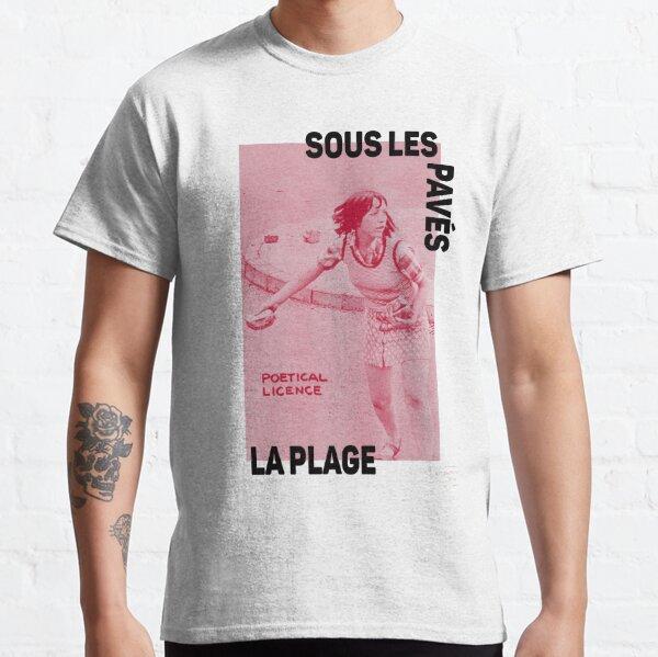 ! Nouveau ! Paris Revolt, mai 68: 'SOUS LES PAVES, LA PLAGE: POETICAL LICENSE': l'original en rouge profond sur gris os T-shirt classique