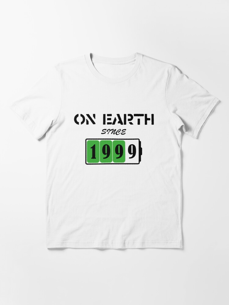 Alternate view of On Earth Since 1999 Essential T-Shirt