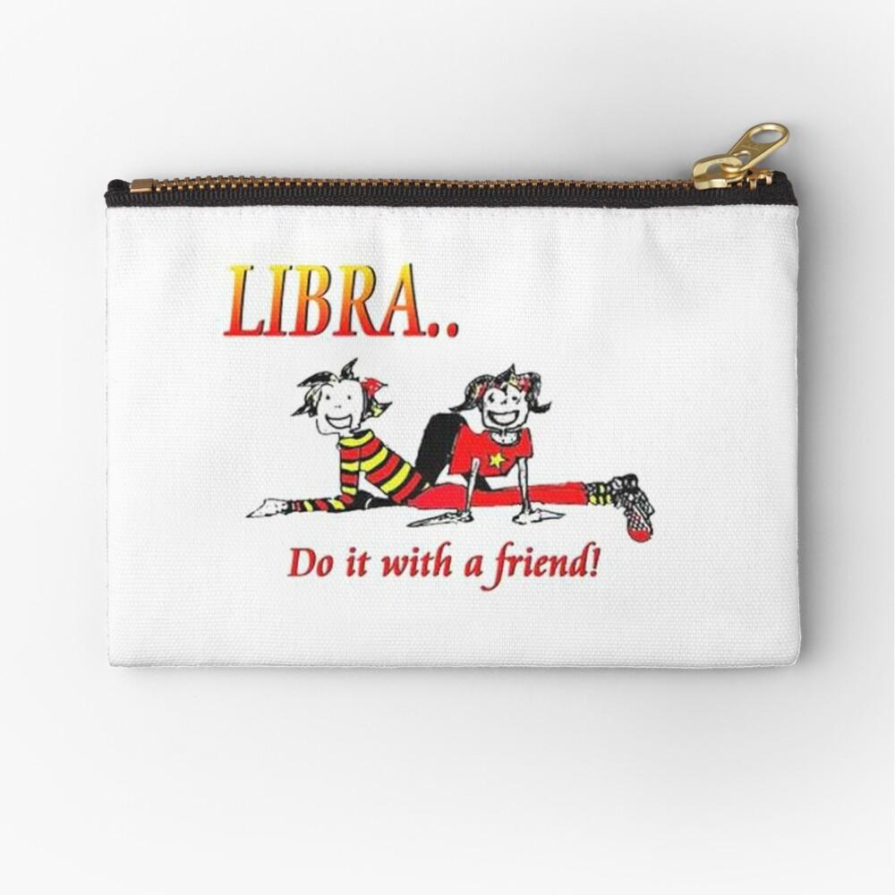 Libra - do it with a friend Zipper Pouch