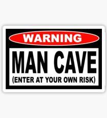 Warning Man Cave Sticker Sticker