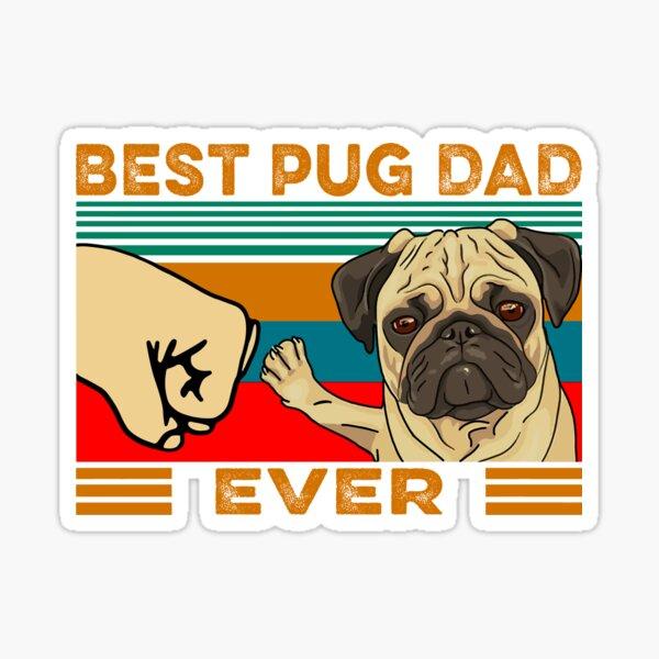 Best Pug Dad Ever Sticker