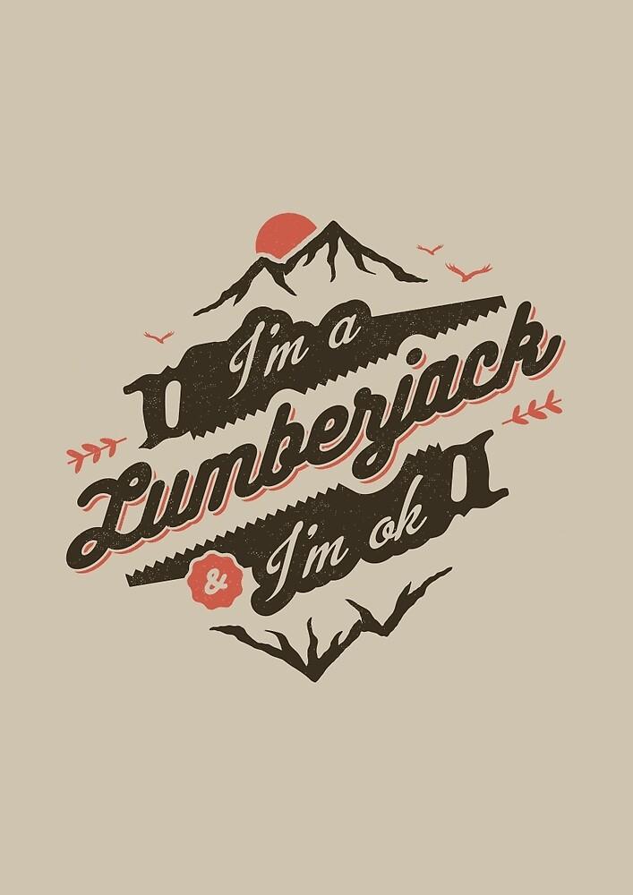 I'M A LUMBERJACK & I'M OK by snevi
