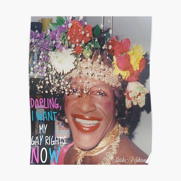 Marsha P. Johnson- Darling, I want my gay rights now Poster