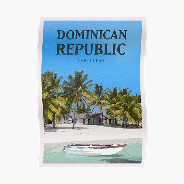 Explore the Dominican Republic Poster