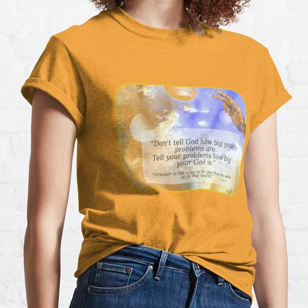 Greater Is He Classic T-Shirt