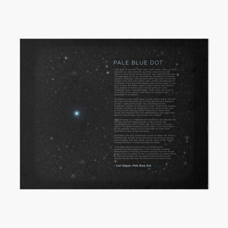 Carl Sagan's - Pale Blue Dot Speech Art Board Print