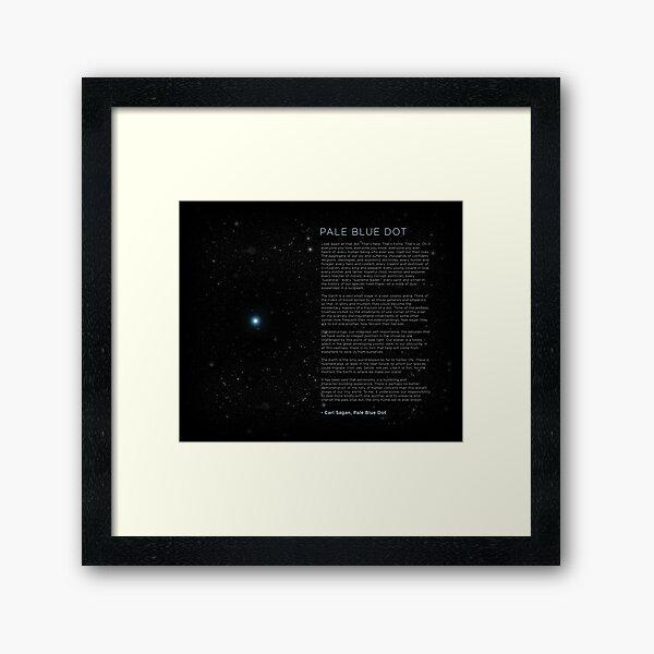Carl Sagan's - Pale Blue Dot Speech Framed Art Print