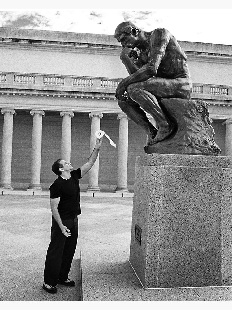 Robin Williams Giving 'The Thinker' Toilet Paper by atparker