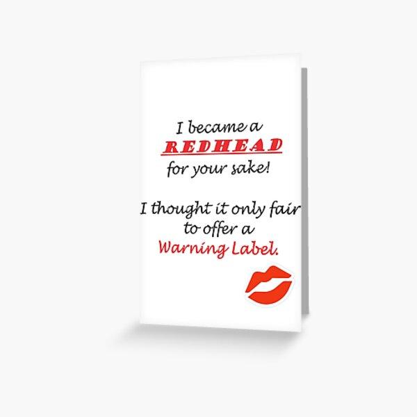 Redhead Warning Label Greeting Card