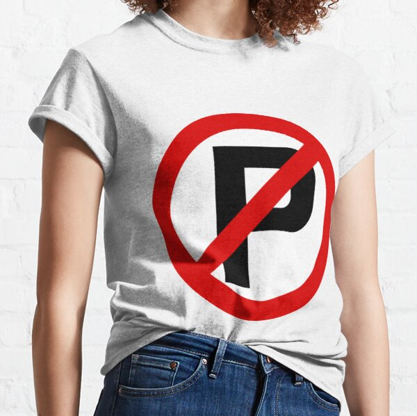 Road Signs - Restrictive Sign - No Parking Classic T-Shirt