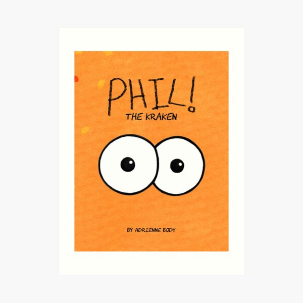 Cover Art - Phil The Kraken Art Print