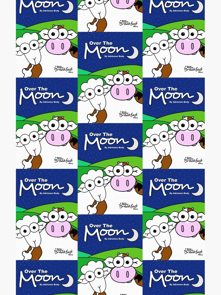 Cover Art - Over The Moon: A Sheep Named Breakfast Story by AdrienneBody