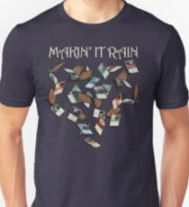 Makin' It Rain Cards Unisex T-Shirt