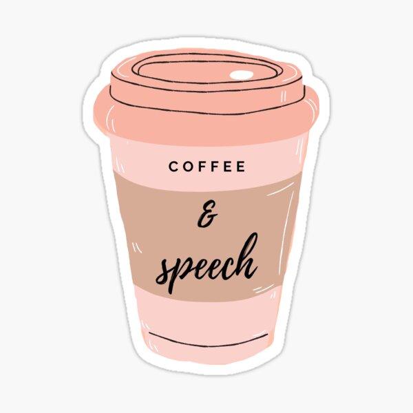 Coffee and Speech  Sticker