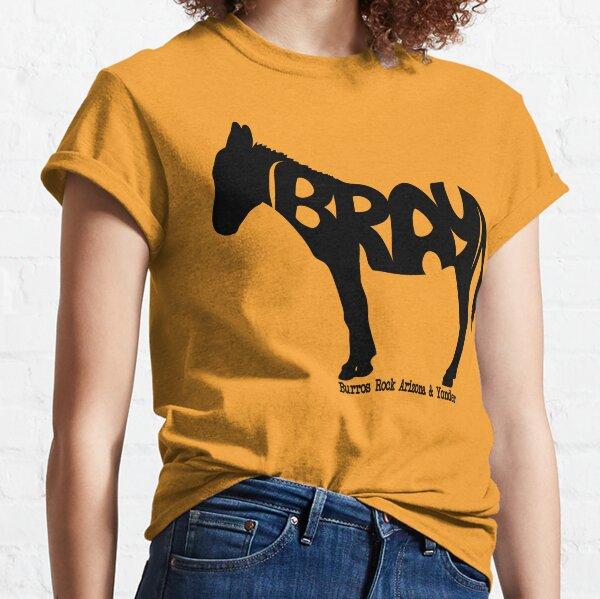 BRAY Burro Classic T-Shirt