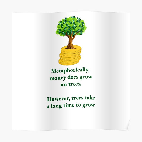 Money Grows on Trees Poster