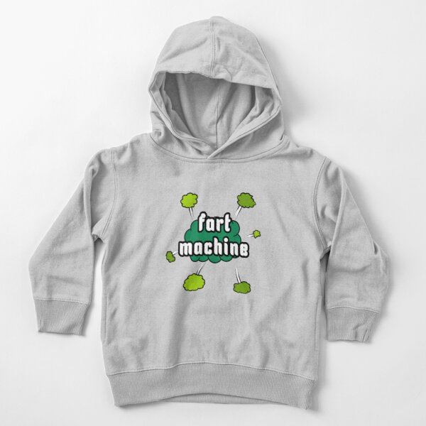 Fart Machine Toddler Pullover Hoodie