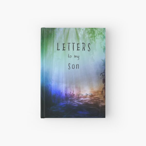 Letters to my son Notebook Hardcover Journal