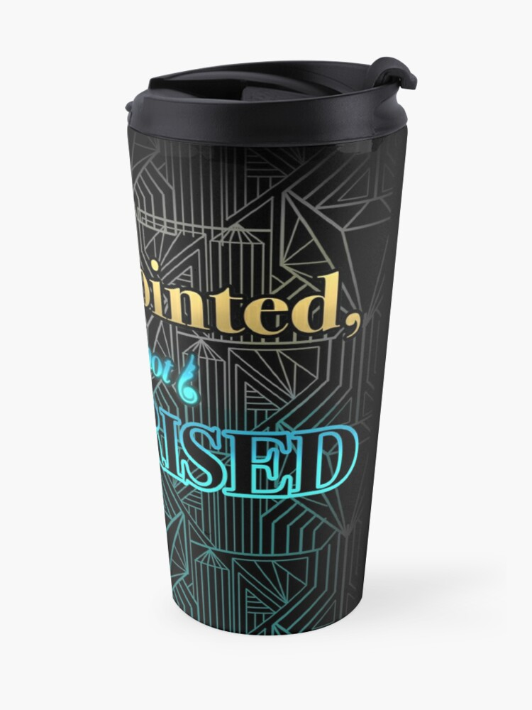 Alternate view of Disappointed, But Not Surprised Travel Mug
