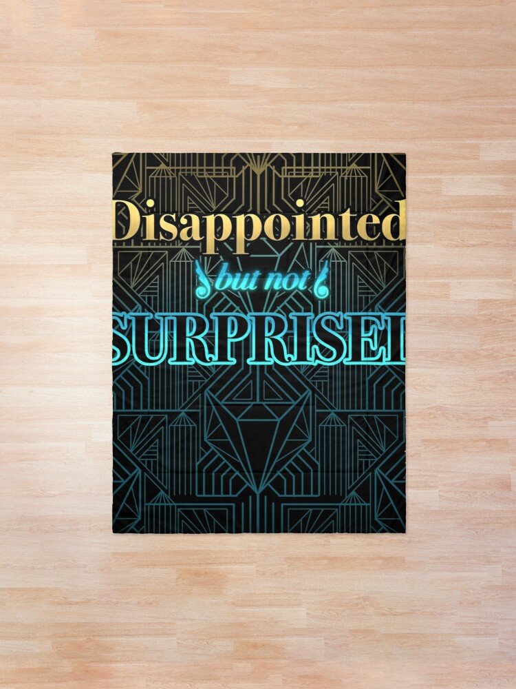 Alternate view of Disappointed, But Not Surprised Comforter