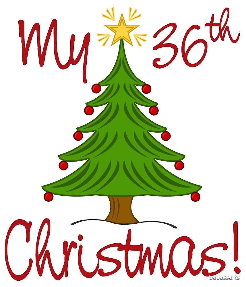 MY 36th CHRISTMAS by badassarts