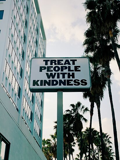 Quot Treat People With Kindness Quot Poster By Mandyjonas Redbubble