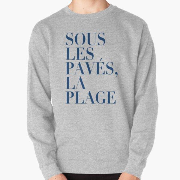 ! New ! Paris Revolt, May 68: 'SOUS LES PAVES, LA PLAGE': Deepest Blue on Cream Pullover Sweatshirt