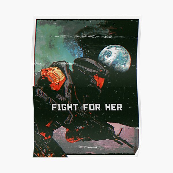 Halo // Fight For Her Poster