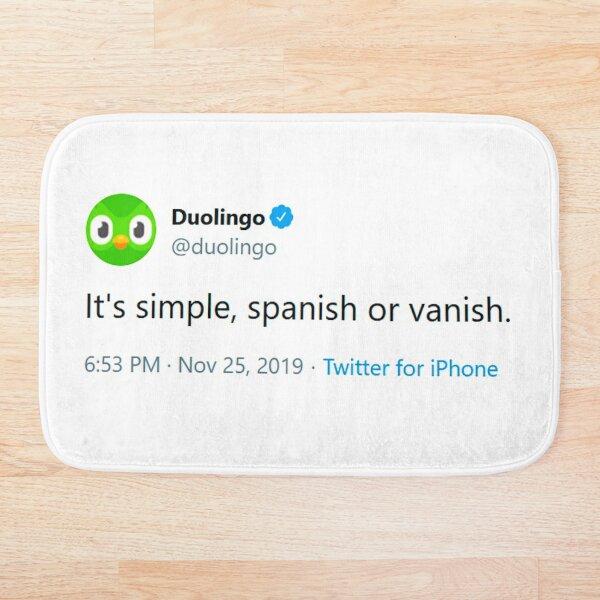 It's simple, spanish or vanish - Evil Duolingo Owl Tweet Meme Bath Mat