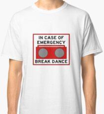 In Case Of Emergency Break Dance (light shirts) Classic T-Shirt