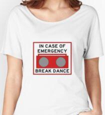In Case Of Emergency Break Dance (light shirts) Women's Relaxed Fit T-Shirt