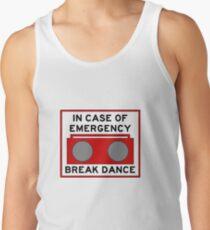 In Case Of Emergency Break Dance (light shirts) Tank Top