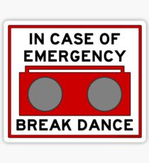 In Case Of Emergency Break Dance (light shirts) Sticker