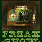 Welcome to the Freak Show by DuckSoupDotMe