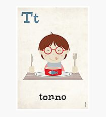 T is for Tonno Photographic Print