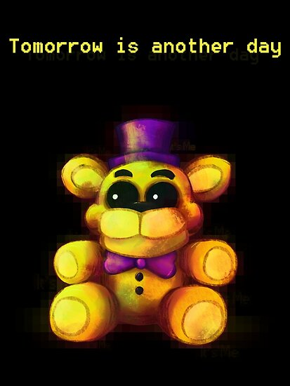Quot Five Nights At Freddy S Fnaf 4 Tomorrow Is Another