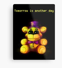 Five Nights at Freddy's - FNaF 4 - Tomorrow is Another Day Metal Print