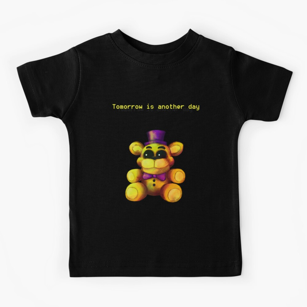 Five Nights at Freddy's - FNaF 4 - Tomorrow is Another Day Kids T-Shirt