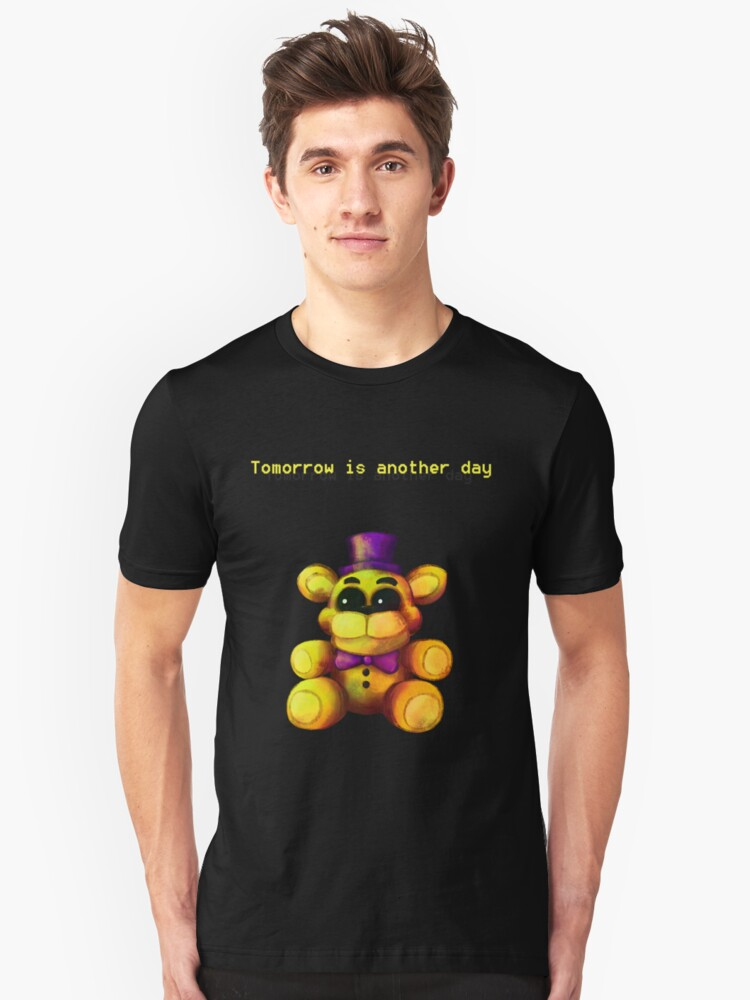 Five Nights at Freddy's - FNaF 4 - Tomorrow is Another Day Unisex T-Shirt Front