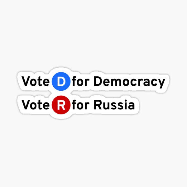 Vote D for Democracy, Vote R for Russia Glossy Sticker
