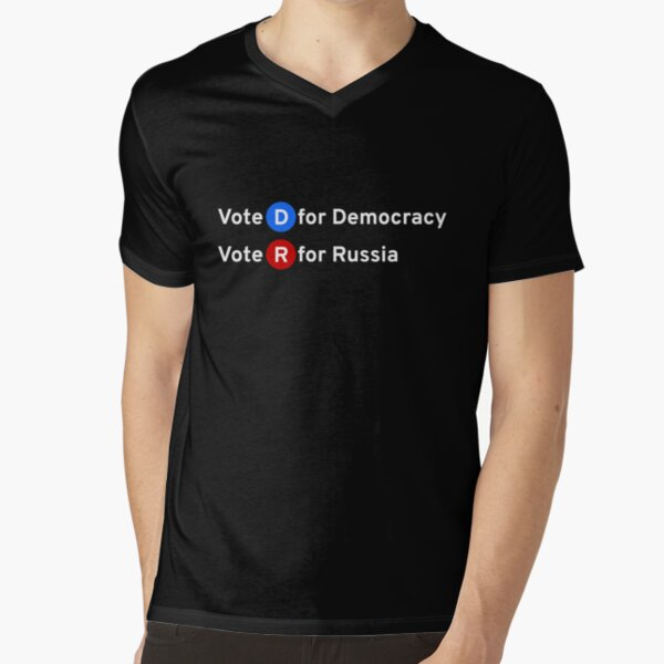 Vote D for Democracy, Vote R for Russia V-Neck T-Shirt