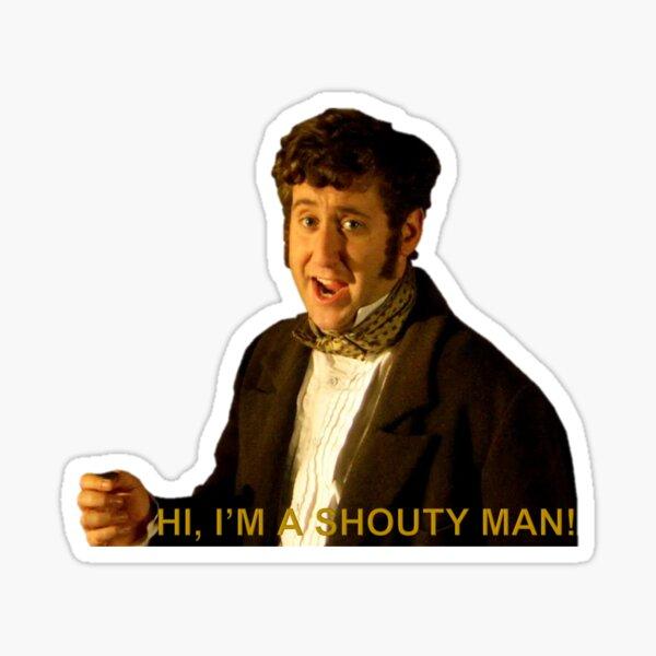 HI I'M A SHOUTY MAN - Horrible Histories Sticker