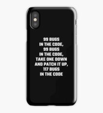 99 Bugs In The Code iPhone Case
