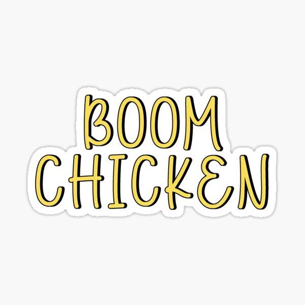 boom chicken Sticker