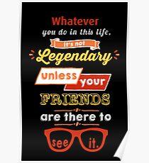 Legendary - Barney Stinson Quote (Orange) Poster